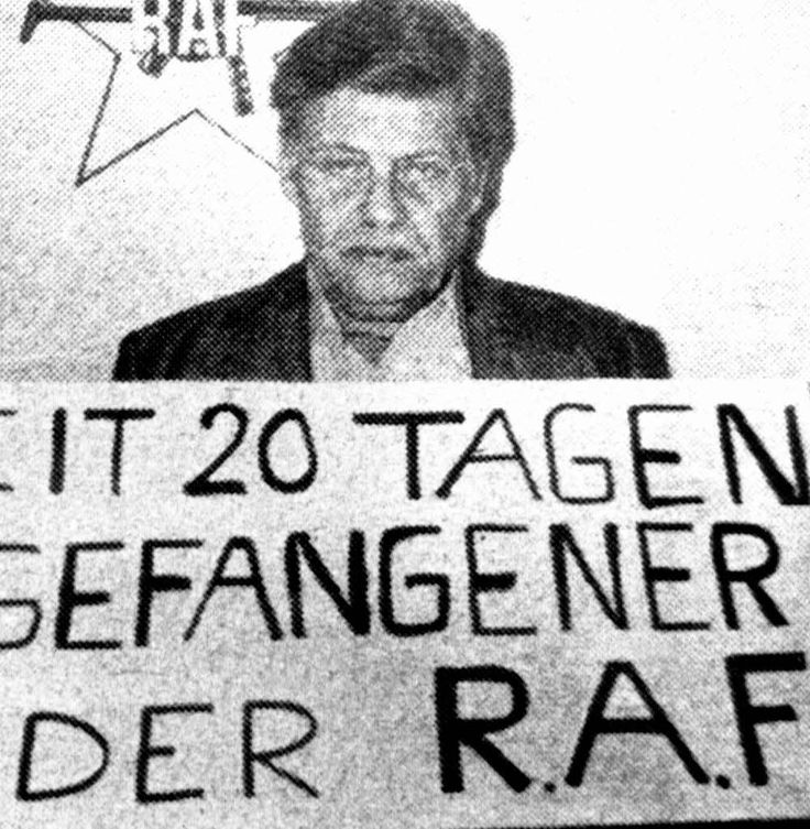 """""""Prisionor of the RAF for 20 days"""" German industrial leader Schleyer was kidnapped on 09.05.1977, by the Red Army Faction.It was intended to force the West German government to release Andreas Baader and three other RAF members from Prison.On 10.18.1977, on learning that three of their members had been found dead in prison, the RAF killed Martin Schleyer"""