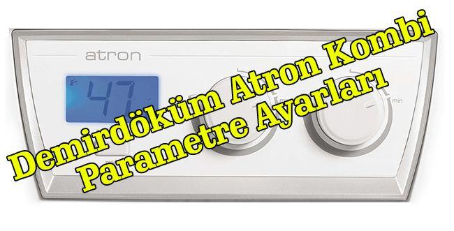 Demirdöküm Atron Kombi Parametre Ayarları