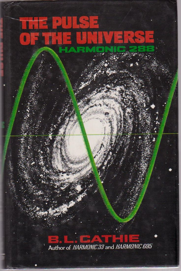 Bruce Cathie, The Pulse of the Universe. Harmonics and the earth-energy grid