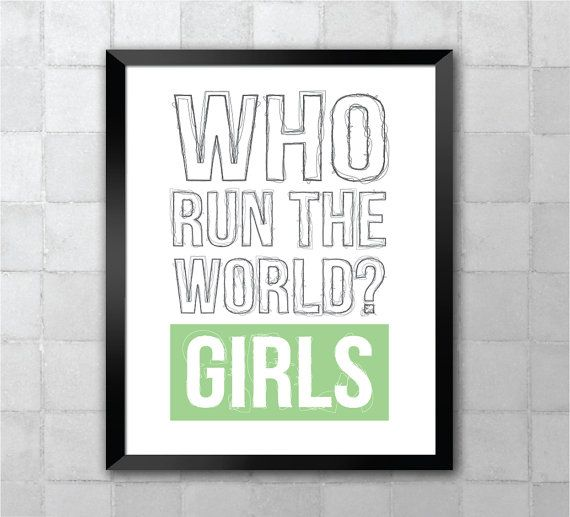 Beyoncé  Who run the world Girls. Lyric Quote 8x10 by LyricWall