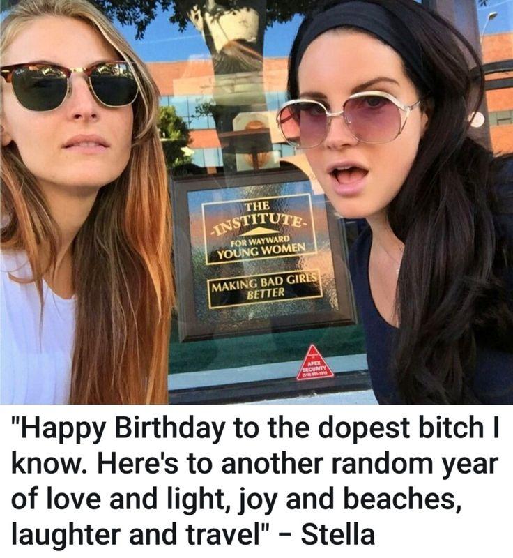 Lana Del Rey's friend/assistant Stella Fabinho's birthday