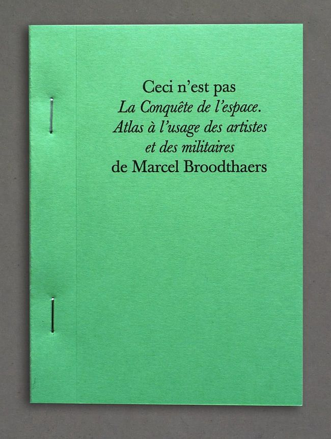 Marcel Broodthaers. The Conquest of Space.