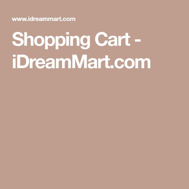 Shopping Cart - iDreamMart.com