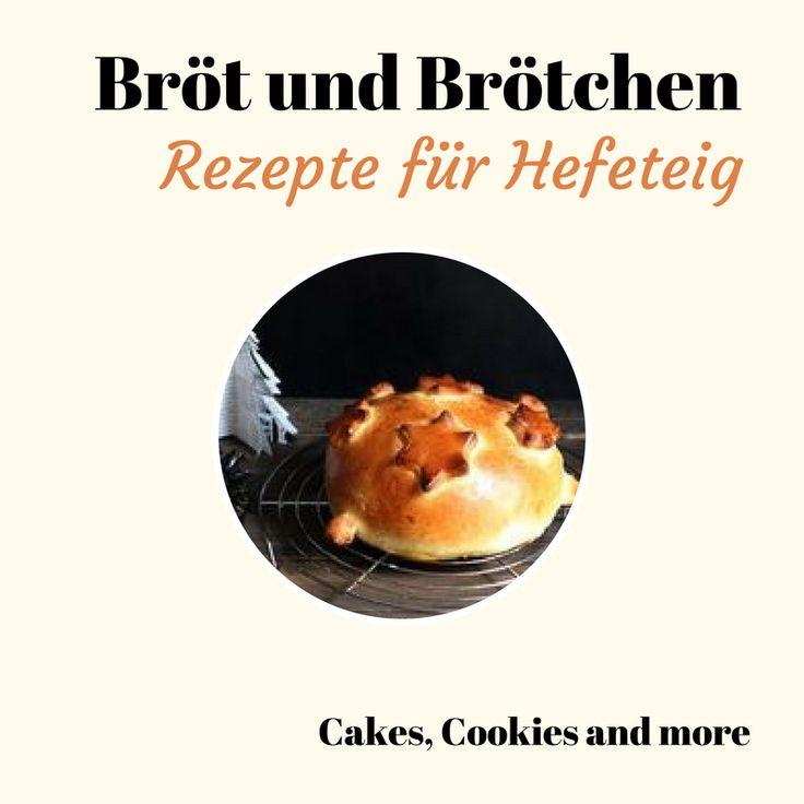 Brot, Brötchen, Zopf, Baguette, Fonduebrot, Festtagsbrot und andere Gebäcke aus Hefe - Anleitungen und Rezepte rund ums Brot