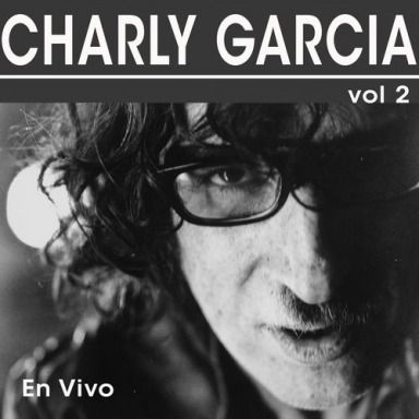 Charly García - En Vivo, Vol. 2 (2016)