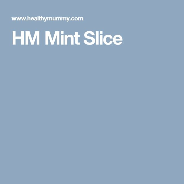 HM Mint Slice