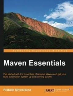 Maven Essentials: Get started with the essentials of Apache Maven and get your build automation system up and running quickly free download by Prabath Siriwardena ISBN: 9781783986767 with BooksBob. Fast and free eBooks download.  The post Maven Essentials: Get started with the essentials of Apache Maven and get your build automation system up and running quickly Free Download appeared first on Booksbob.com.