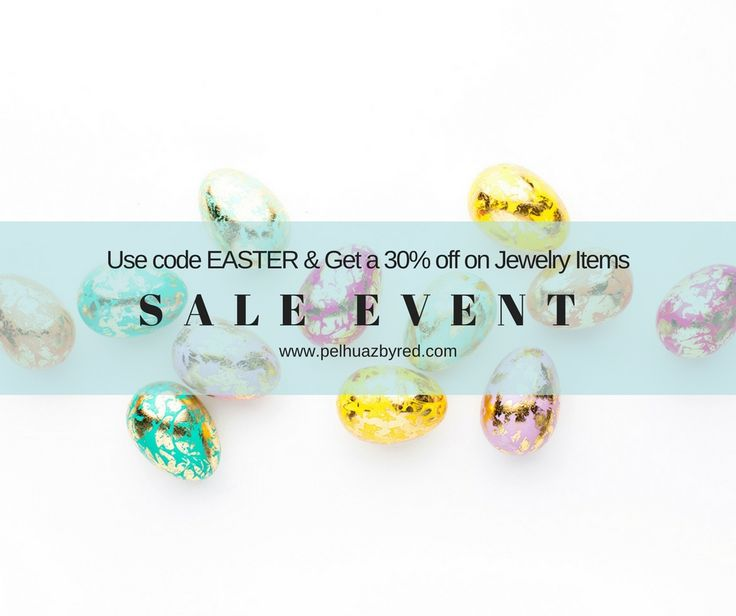 Mother's Day is next and we are running a fabulous Sale Event. Get 30% off with code EASTER on all jewelry items. Get your Mother's Day Gifts today. pelhuazbyred.com.
