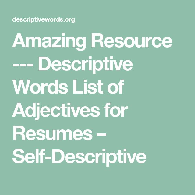 Best 25+ Resume adjectives ideas on Pinterest Bridget powers - resume descriptive words