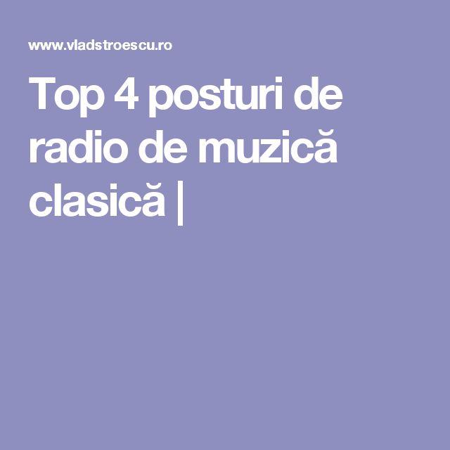 Top 4 posturi de radio de muzică clasică |