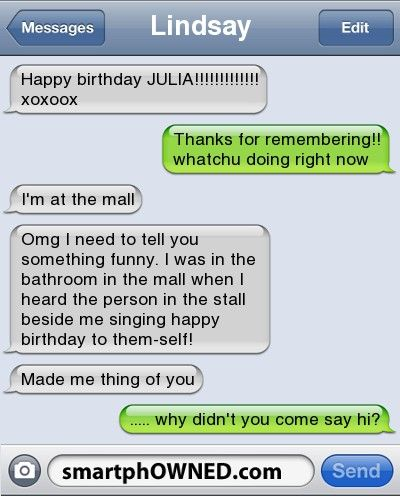 Horrifying Birthday Ruining Text Messages Autocorrect Fails And Funny Text Messages Smartphowned Funny Things Good Things Truth Funny Texts