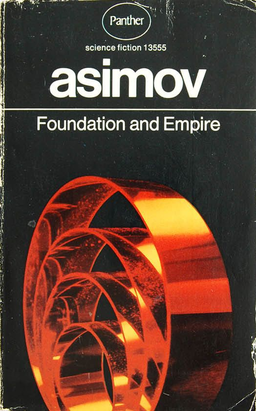 Foundation and Empire by Isaac Asimov (Panther:1972)