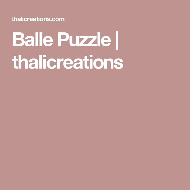 Balle Puzzle | thalicreations