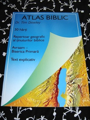 Atlas Biblic / Bible Atlas in Romanian / Dr. Tim Dowley / Romanian Bible Helps