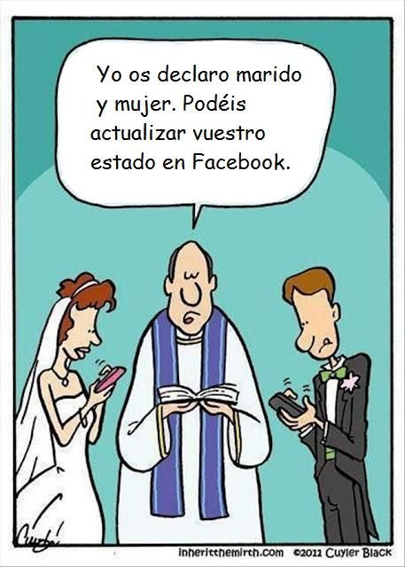 """Humor de pareja: estados de facebook (in English, it means """"I now declare you man and wife. We may now put this on Facebook"""""""