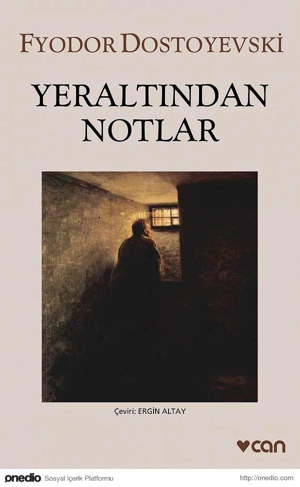 """""""Yeraltından Notlar"""", (1864), Fyodor Mihayloviç Dostoyevski"""