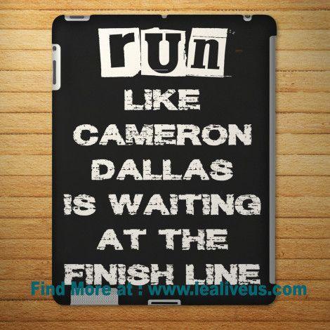 Run Like Cameron Dallas Quote