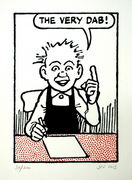 John Patrick Reynolds Comic Art Oor Wullie says The very dab!. Limited Edition Silkscreen Print on cotton paper signed by the printer | Scottish Contemporary Art