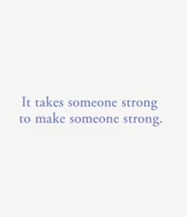 youbenoteworthy — It takes someone strong to make someone strong. #Mom