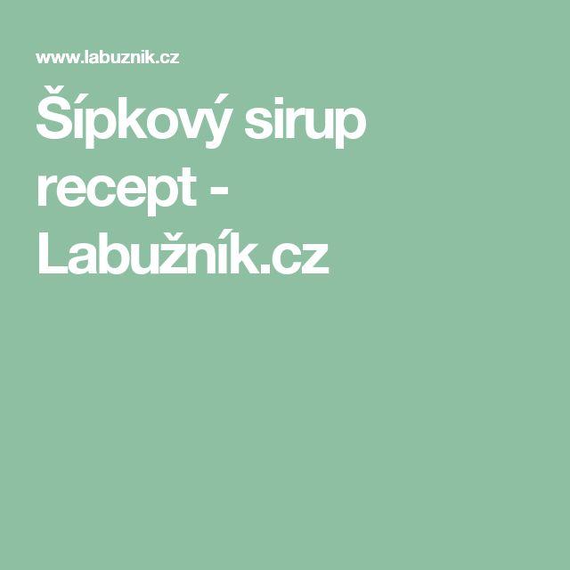 Šípkový sirup recept - Labužník.cz