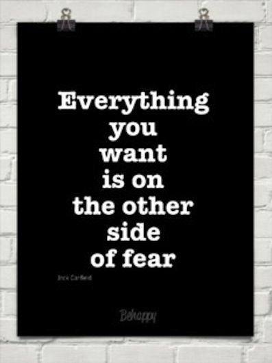 """""""Everything you want is on the other side of fear."""" - Jack Canfield #writing #quotes"""