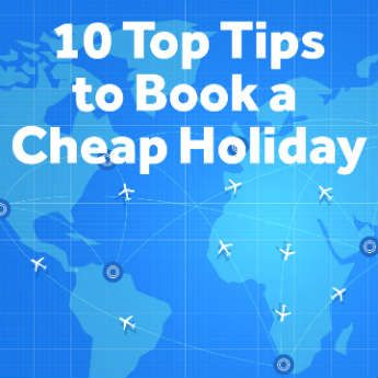 10 easy tips to help you save money on your next holiday booking! icelolly.com share their favourite tricks that you can start doing today.