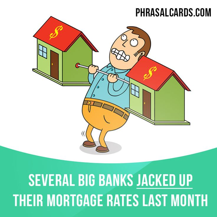 """Jack up"" means ""to increase the price or the cost of something by a large amount"". Example: Several big banks jacked up their mortgage rates last month. #phrasalverb #phrasalverbs #phrasal #verb #verbs #phrase #phrases #expression #expressions #english #englishlanguage #learnenglish #studyenglish #language #vocabulary #dictionary #grammar #efl #esl #tesl #tefl #toefl #ielts #toeic #englishlearning"