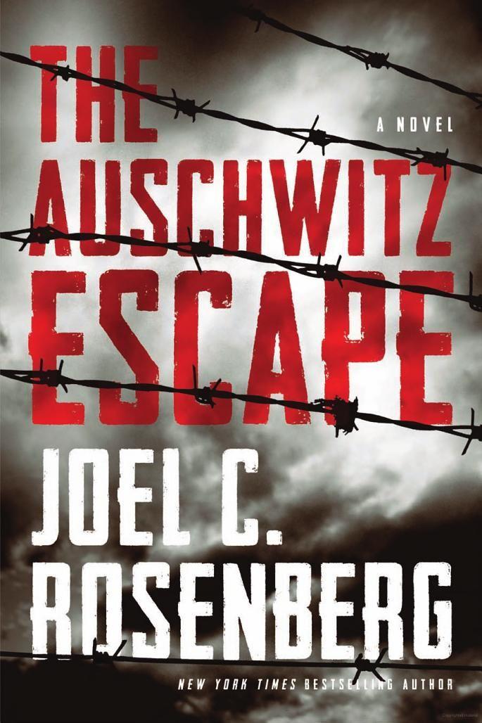 The Auschwitz Escape - Joel C. Rosenberg - Leisure Reading Collection
