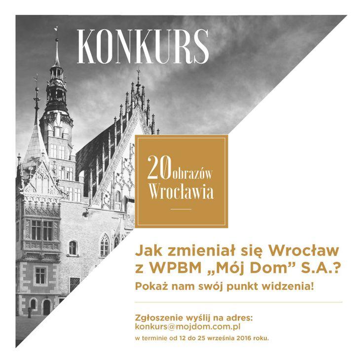 """Konkurs fotograficzny """"20 obrazów Wrocławia"""" - zgłaszanie prac od 12 do 25 września 2016 r."""