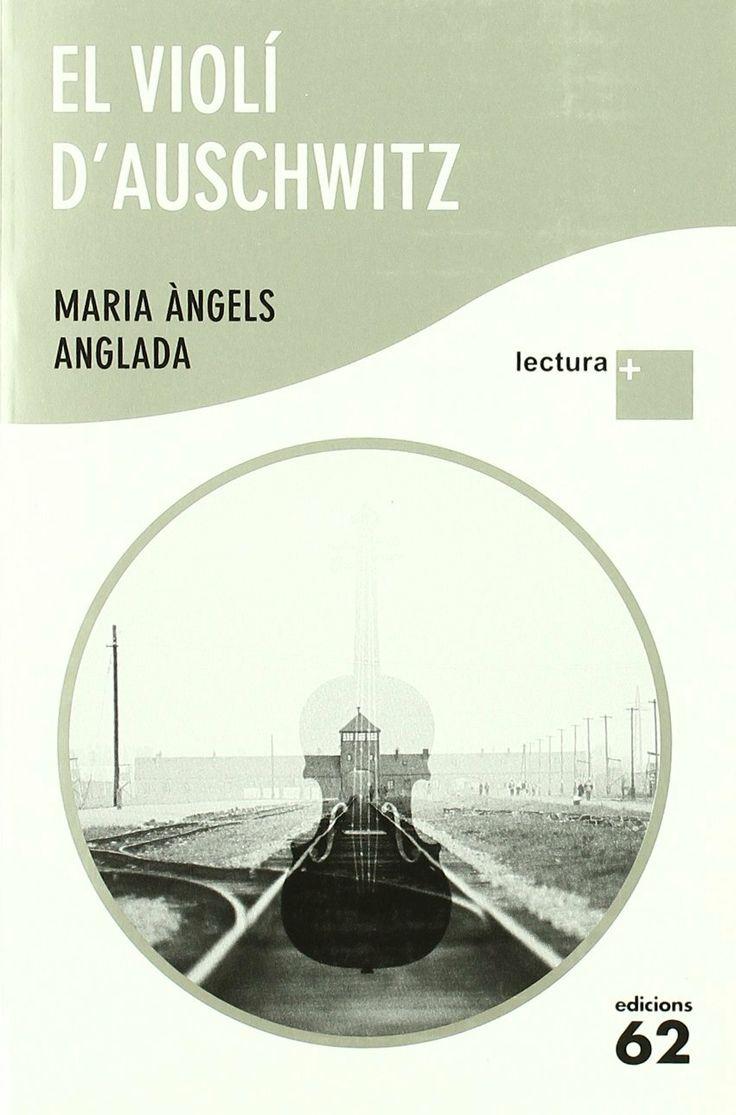 El Violí d'Auschwitz. Barcelona: Edicions 62, 2010 (Lectura +). Català. Disponible a la Biblioteca Fages de Climent