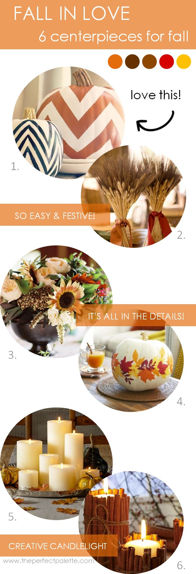 Fall in Love | 6 Centerpieces for Fall http://www.theperfectpalette.com/2013/10/fall-in-love-6-centerpieces-for-fall.html