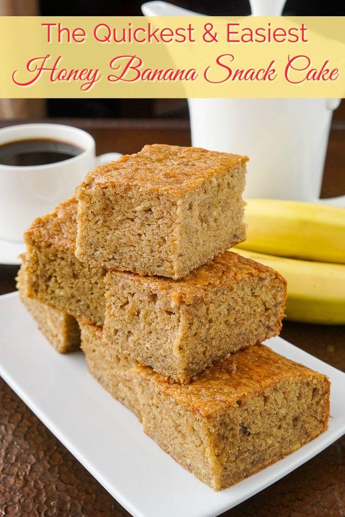 Honey Banana Snack Cake Recipe Banana Snacks Easy Snacks Snacks