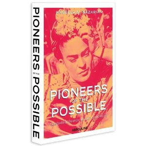 Pioneers of the Possible: Celebrating Visionary Women of the WorldWorth Reading, Book Lists, Book Worth, Gift Ideas, Celebrities Visionary, Frida Kahlo, Coffe Tables Book, Pioneer Women, Visionary Women