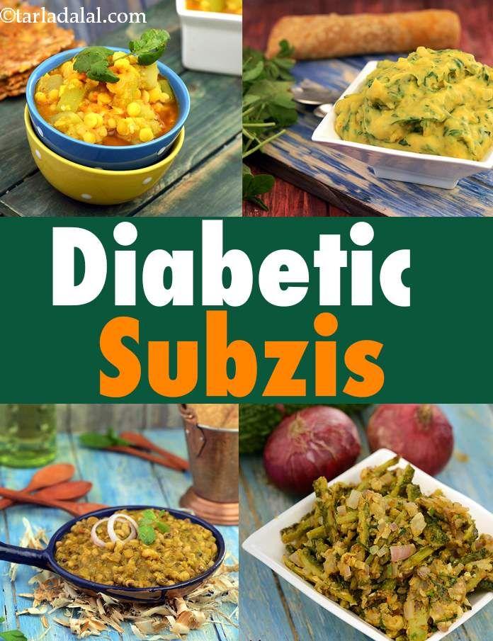 Diabetic Subzi Recipes Diabetic Indian Vegetable Recipes