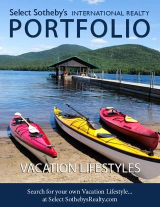 Select Sotheby's International Realty PORFOLIO Vacation Lifestyles - Summer 2012
