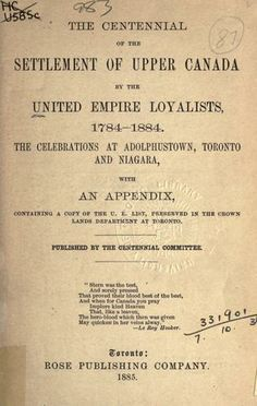 The centennial of the settlement of Upper Canada by the United Empire Loyalists, 1784-1884 by United Empire Loyalists Centennial Committee (...Davis Family