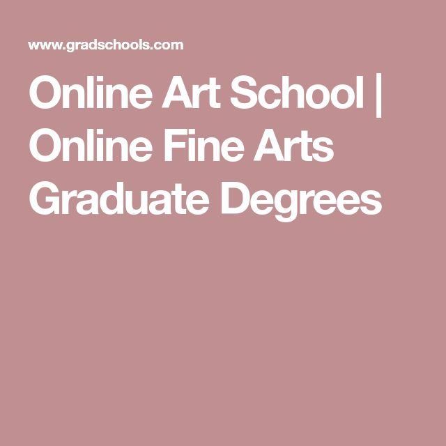 Online Art School   Online Fine Arts Graduate Degrees
