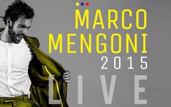 BIGLIETTI MARCO MENGONI #MENGONILIVE2015