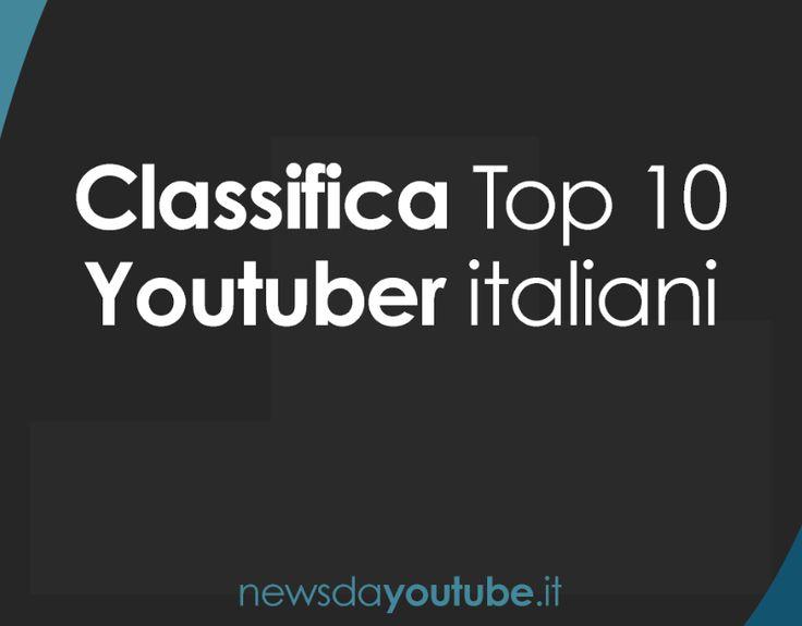 YouTuber+Italiani:+Classifica+dei+10+più+famosi