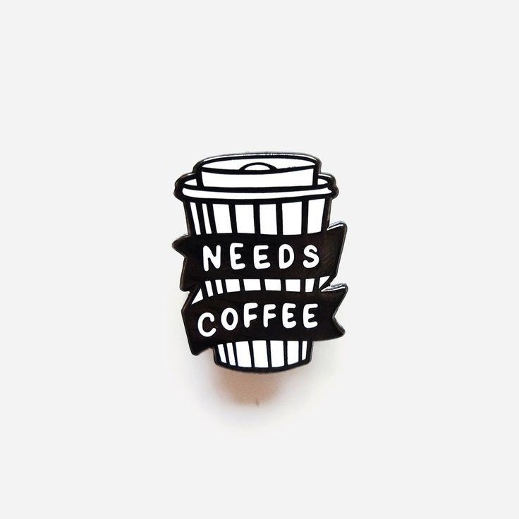 Needs Coffee Luxury Enamel Pin