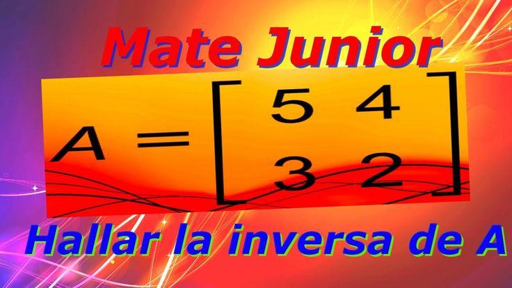 Como hallar la inversa de una matriz 2x2