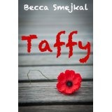 Taffy (A Young / New Adult Romance) (Kindle Edition)By Becca Smejkal