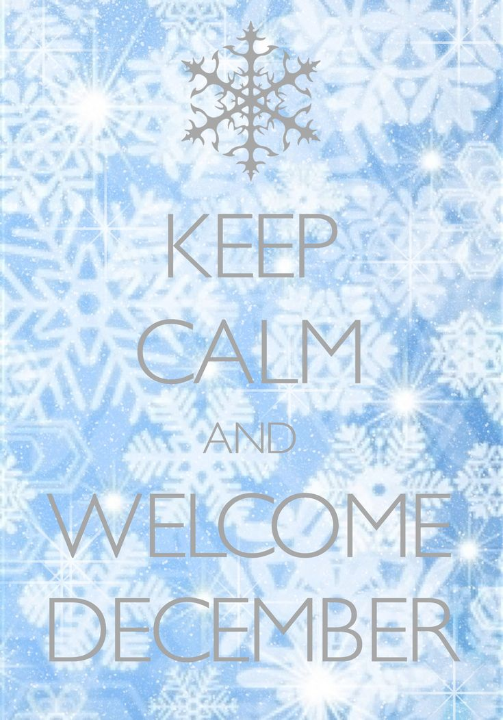 Keep Calm And Welcome December / Created With Keep Calm And Carry On For  IOS #