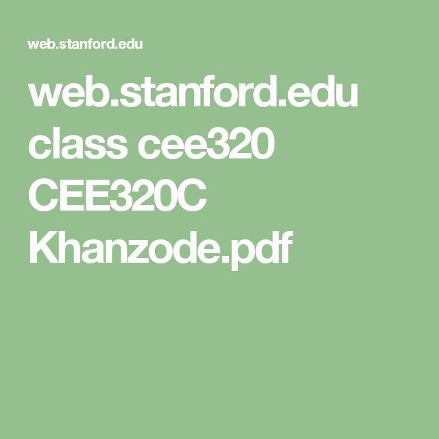 web.stanford.edu class cee320 CEE320C Khanzode.pdf