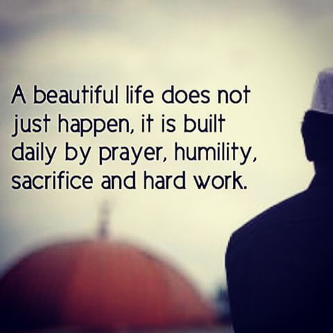Make the time and sacrifice to build a beautiful life with Allah in your heart!❤️