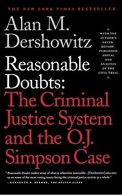 """Reasonable Doubts: The Criminal Justice System & The O.J. Simpson Case"" by Alan M. Dershowitz (Part Of O.J. Simpson's So-Called ""Dream Team"" Of Defense Attorneys) ... #LibraryLoans"