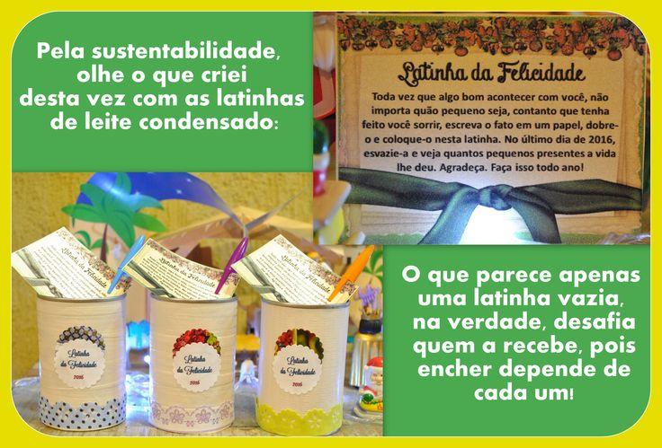 Latinha da Felicidade!
