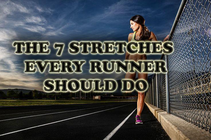 The 7 Streches Every Runner Should Do -- http://www.runnersblueprint.com/blog/stretches_every_runner_should-do/