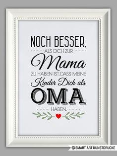 """""""BESTE OMA"""" Kunstdruck, Muttertag Geschenk von SMART ART Kunstdrucke ® auf DaWa…"""