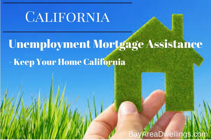 Keep Your Home California - provides unemployment mortgage assistance for CA families -bayareadwellings.com #mortgageassistance #californiahomes #umemployment
